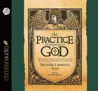 The Practice of the Presence of God (Unabridged, 1 CD) (Chazown Series) CD