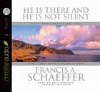 He is There and He is Not Silent CD