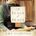 A Place of Peace (Kauffman Amish Bakery Series)