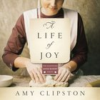 A Life of Joy (Kauffman Amish Bakery Series) eAudio
