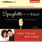 Spaghetti For the Soul eAudio