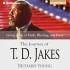 The Journey of T. D. Jakes eAudio