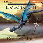 Dragonknight (Dragonkeeper Chronicles Audio Series) eAudio