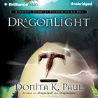 Dragonlight (Dragonkeeper Chronicles Audio Series) eAudio