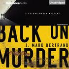 Back on Murder (A Roland March Mystery Audio Series) eAudio