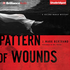 Pattern of Wounds (A Roland March Mystery Audio Series) eAudio