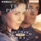 Touching the Sky (Land Of The Lone Star Audio Series) eAudio