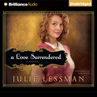 A Love Surrendered (Winds Of Change Audiobook (Lessman) Series)