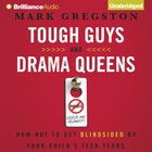 Tough Guys and Drama Queens eAudio