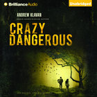 Crazy Dangerous eAudio