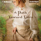 A Path Toward Love eAudio
