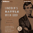 Lincoln's Battle With God eAudio