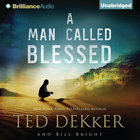 A Man Called Blessed (Caleb Audio Book Series) eAudio