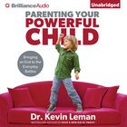 Parenting Your Powerful Child eAudio