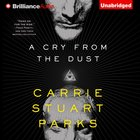A Cry From the Dust (#01 in Gwen Marcey Novel Series) eAudio