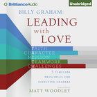 Billy Graham: Leading With Love eAudio