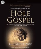 Hole in Our Gospel (Unabridged, 8cds) CD