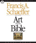 Art & the Bible: Two Essays (Unabridged, 2 Cds) CD