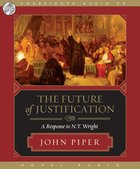The Future of Justification (1 Mp3 Cd Unabridged) CD