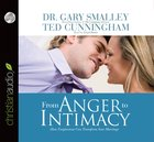From Anger to Intimacy (Unabridged 6 Cds) CD
