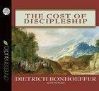 The Cost of Discipleship (Unabridged 7 Cds) CD