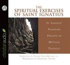 The Spiritual Exercises of Saint Ignatius