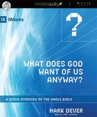 What Does God Want of Us Anyway? (Unabridged 3cds) CD
