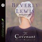 The Covenant (Unabridged 3 CDS) (#01 in Abram's Daughters Audio Series)