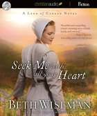 Seek Me With All Your Heart (Unabridged, 8.75 Hrs, 7 Cds) CD
