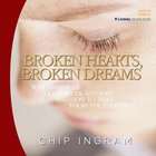Broken Hearts, Broken Dreams eAudio