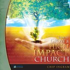 How to Grow a High Impact Church, Vol. 1 eAudio