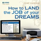 How to Land the Job of Your Dreams eAudio