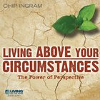Living Above Your Circumstances eAudio