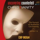 Uncovering Counterfeit Christianity eAudio