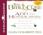 The Bible Cure For Add and Hyperactivity eAudio