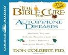 The Bible Cure For Autoimmune Diseases eAudio