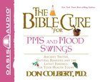 The Bible Cure For Pms and Mood Swings eAudio