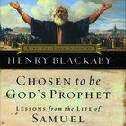 Chosen to Be God's Prophet eAudio