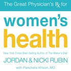 The Great Physician's Rx For Women's Health eAudio