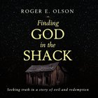 Finding God in the Shack eAudio
