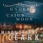 Under the Cajun Moon eAudio