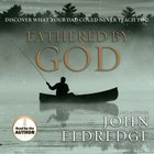 Fathered By God eAudio