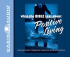 What the Bible Says About Positive Living eAudio