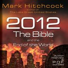 2012, the Bible, and the End of the World eAudio
