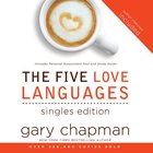 Five Love Languages: The Singles Edition