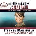The Faith and Values of Sarah Palin eAudio