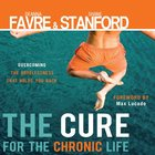 The Cure For the Chronic Life eAudio