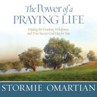 The Power of a Praying Life eAudio