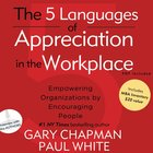 The 5 Languages of Appreciation in the Workplace eAudio