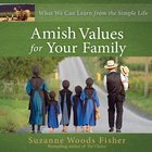 Amish Values For Your Family eAudio